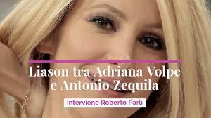 Liason tra Adriana Volpe e Antonio Zequila: interviene Roberto Parli -  Video Virgilio