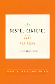 Gospel Centered Life Cross Chart The Gospel Centered Life For Teens Leaders Guide