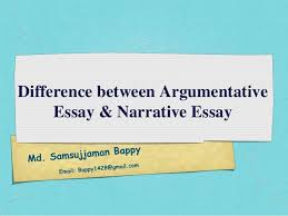 difference between argumentative essay narrative essay by samsujjam