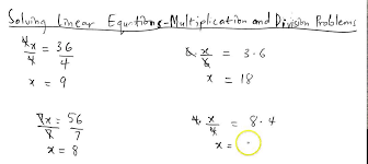solving linear equations multiplication and division problems