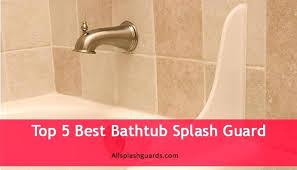 bathtub splash guards are bathtub splash guards bathtub splash guards
