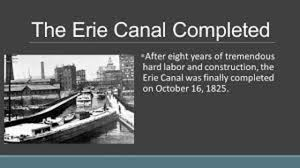 Image result for 1825 the Erie Canal opens.