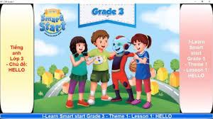Tiếng anh Lớp 3 - Bài 1 - Chủ đề: HELLO (I-Learn Smart Start Grade 3) | Học  tiếng Anh online hiệu quả nhất.
