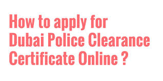 How To Apply For Dubai Police Clearance Certificate Online Youtube