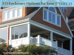 How to enclose a porch for winter Plastic Youtube Porch Enclosures Ten Great Ideas To Consider