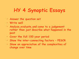 hy synoptic essays answer the question set write well ppt  hy 4 synoptic essays answer the question set write well