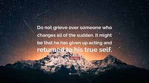 Socrates Quote Do Not Grieve Over Someone Who Changes All Of The