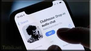 تنزيل تطبيق كلوب هاوس للاندرويد والايفون 2021 - موقع تطبيقي