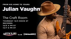 Julian Vaughn Live @ The Craft Room on Watercolors/Sirius XM — Michael  Tobias Design