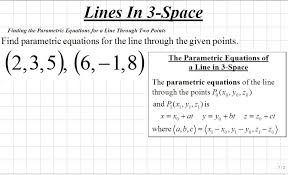classroom calculus iii finding parametric equations for the line