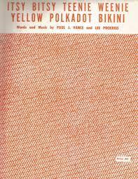 Itsy Bitsy Teenie Weenie Yellow Polka Dot Bikini Vintage Original Sheet  Music: Paul J. Vance & Lee Pockriss: Amazon.com: Books