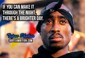 Tupac Quotes About Love Amazing 48pac Inspirational Quotes About Life Unique 48 Best Tupac Shakur