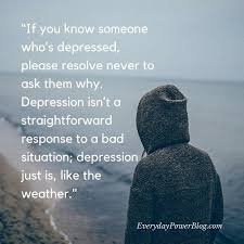 Quotes About Depression Unique 48 Depression Quotes To Help You Feel Understood Everyday Power