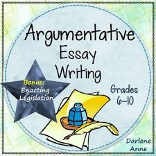 argumentative writing common core grades by darlene anne tpt argumentative writing common core grades 6 10