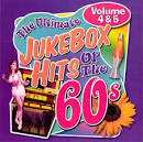 The Ultimate Jukebox Hits of the '60s, Vols. 4 & 5