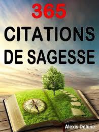 365 Citations De Sagesse Ebook By Alexis Delune Rakuten Kobo