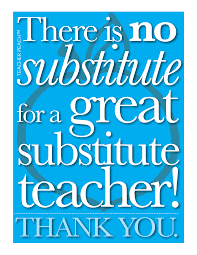 day of the peachquotes studio heartfelt quotation series there is no substitute for a substitute teacher bie poster from peachquotes studio
