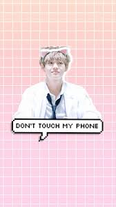 Read dont touch my phone bts from the story vts warareyas. Wallpaper Dont Touch My Phone Kpop Vilma Lii Free Wallpaper