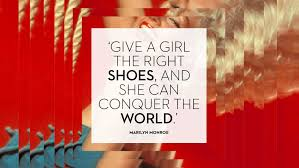 Quotes About Shoes And Friendship Impressive The Best Shoe Quotes From Our Favourite Fashion Icons
