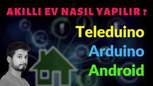 Akıllı Ev Sistemleri (Ev Otomasyonu) Nasıl Yapılır? Teleduino & Arduino &  Android - YouTube