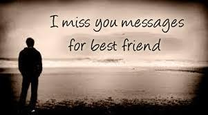 i miss you messages best friend jpg