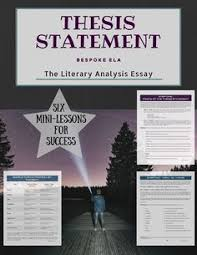 thesis statement on pinterest the literary analysis thesis statement six minilessons for essay success