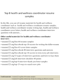 top8healthandwellnesscoordinatorresumesamples 150517022906 lva1 app6892 thumbnail 4jpgcb1431829789 interview resume sample