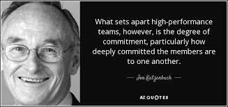 Inspirational Teamwork Quotes New Jon Katzenbach Quote What Sets Apart Highperformance Teams