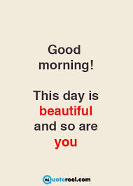 Good Morning Beautiful Ladies Quotes