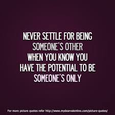 Never Settle Quotes Awesome Never Settle For Being