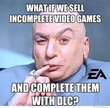 What If We Sell Incomplete Video Games | WeKnowMemes via Relatably.com