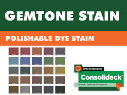 Prosoco Gemtone Color Chart Consolideck Gemtone Polishable Dye Stain