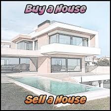 Buy a house - Sell a house