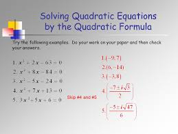 21 solving quadratic equations by the quadratic formula try the following examples