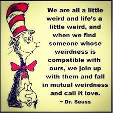Dr Seuss Love Quote Custom Smidgens Snippets Bits 48 Favorite Dr Seuss Quotes