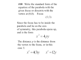 10 write the standard form of the equation of the parabola with the given focus
