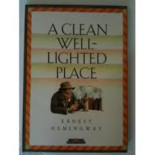 a clean well lighted place novelguide a lost lady author ernest hemingway