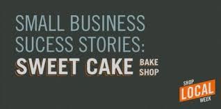 Success Stories Sweet Cake Bake Shop Signscom Blog