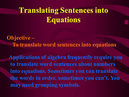 1 translating sentences into equations objective to