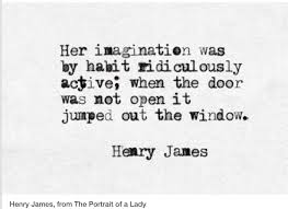 Beautiful Quotes For A Lady Best Of Henry James The Portrait Of A Lady Words Pinterest Poem
