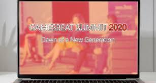 GamesBeat Summit Digital agenda — Scores of online talks on gaming's next  generation | Elexonic