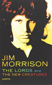 Morrisons Kitchen Appliances The Lords And The New Creatures Jim Morrison 9780671210441