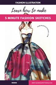 How To Make Fashion Design Dress Fashion Sketching Made Easy 5 Minute Fashion Sketches