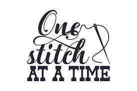 One Stitch At A Time Svg Cut File By Creative Fabrica Crafts Creative Fabrica