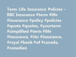 rbc life insurance quote interesting term life insurance policies rbc insurance term life