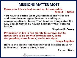 Quotes About Reaching Goals Inspiration Know Your Mission So You Can Reach Your Goals Emotional Fitness