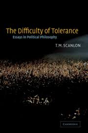 the difficulty of tolerance by t m scanlon essays in political philosophy