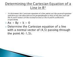 3 to determine the cartesian
