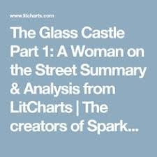 a teacher s guide to the glass castle teaching  the glass castle part 1 a w on the street summary analysis from litcharts