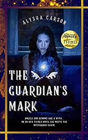 The Guardian's Mark - Kindle edition by Carson, Alysha. Paranormal ...